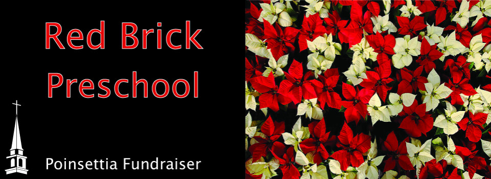 Red Brick Preschool Poinsettia Fundraiser