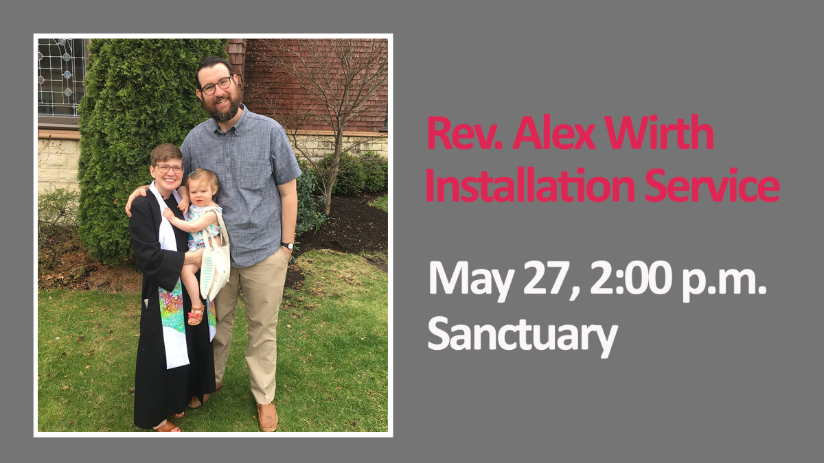 Rev. Alex Wirth Installation