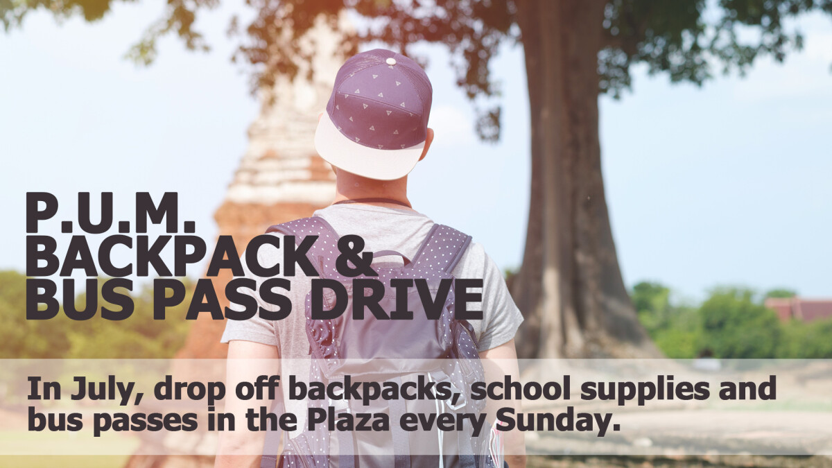 PUM Backpack & Bus Pass drive
