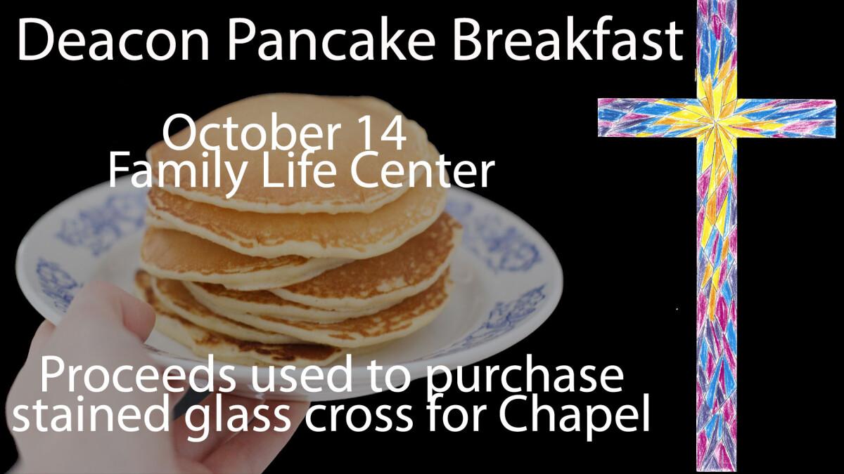 Deacon Pancake Breakfast