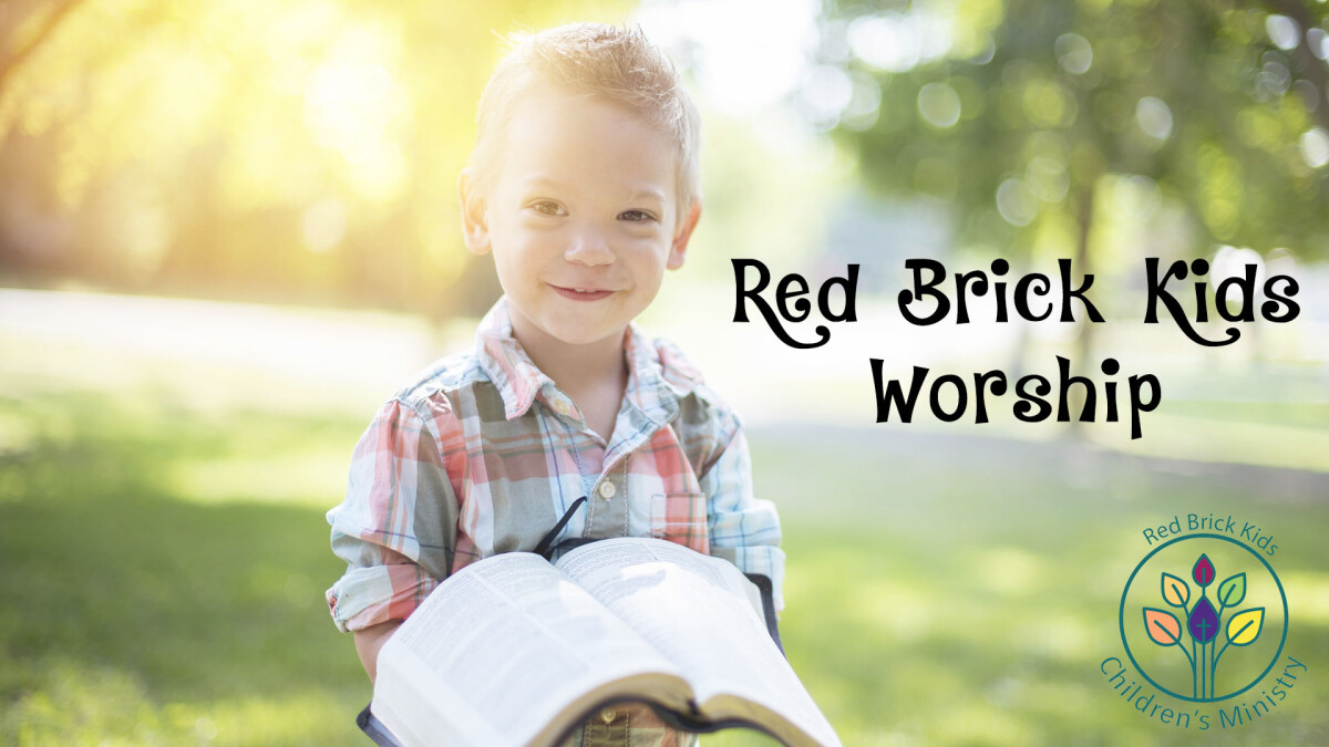 Red Brick Kids Worship - Online