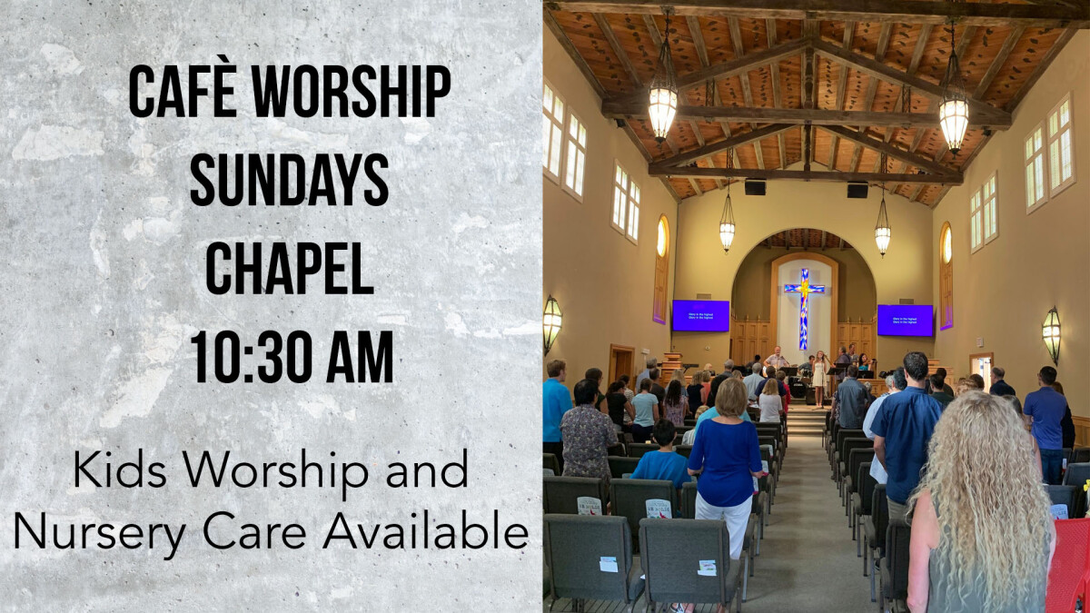 Cafe Worship in the Chapel